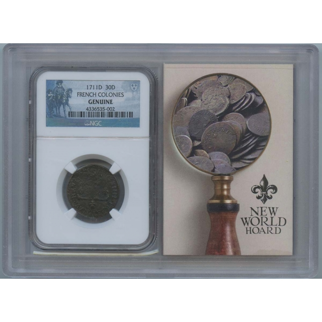 1711D FRENCH COLONIES 30D NGC Genuine Story Vault