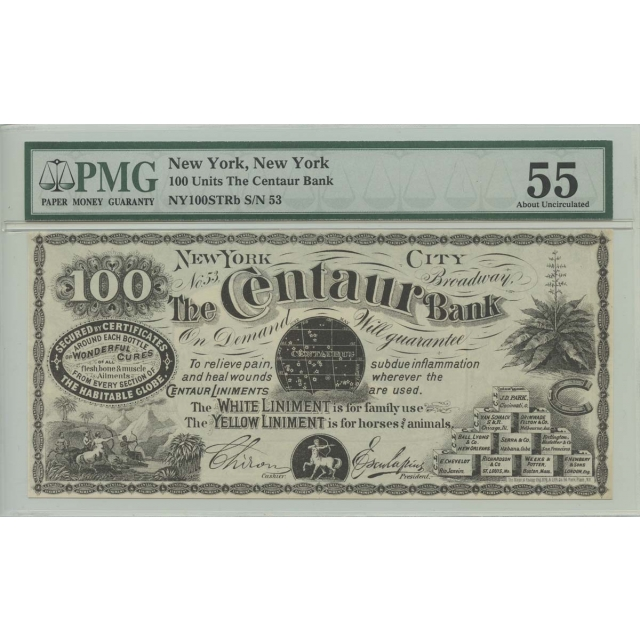 New York 100 Units The Centaur Bank PMG 55 About Uncirculated Liniment